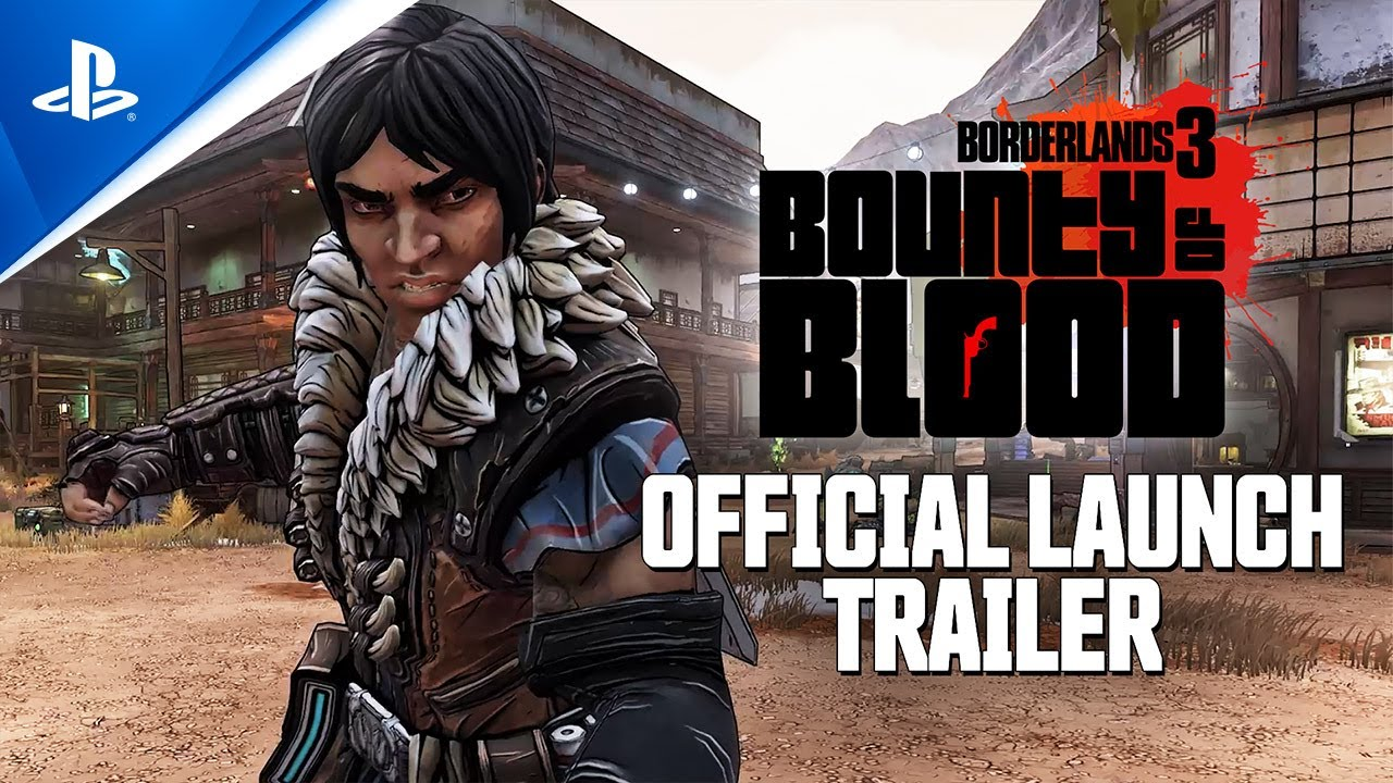 Borderlands 3 - Bounty of Blood Official Launch Trailer | PS4
