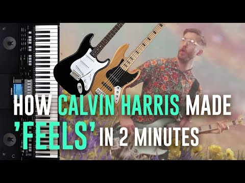 HOW CALVIN HARRIS MADE FEELS IN 2 MINUTES [DEMO]