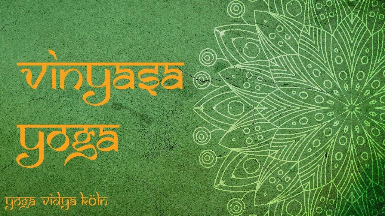 Vinyasa Yoga Mit Gisa Yoga Vidya Koln Youtube