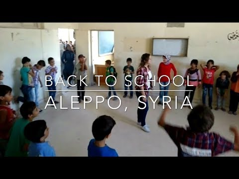 BACK TO SCHOOL IN ALEPPO, SYRIA