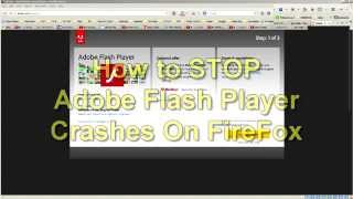How to stop AdobeFlash crashes on FireFox