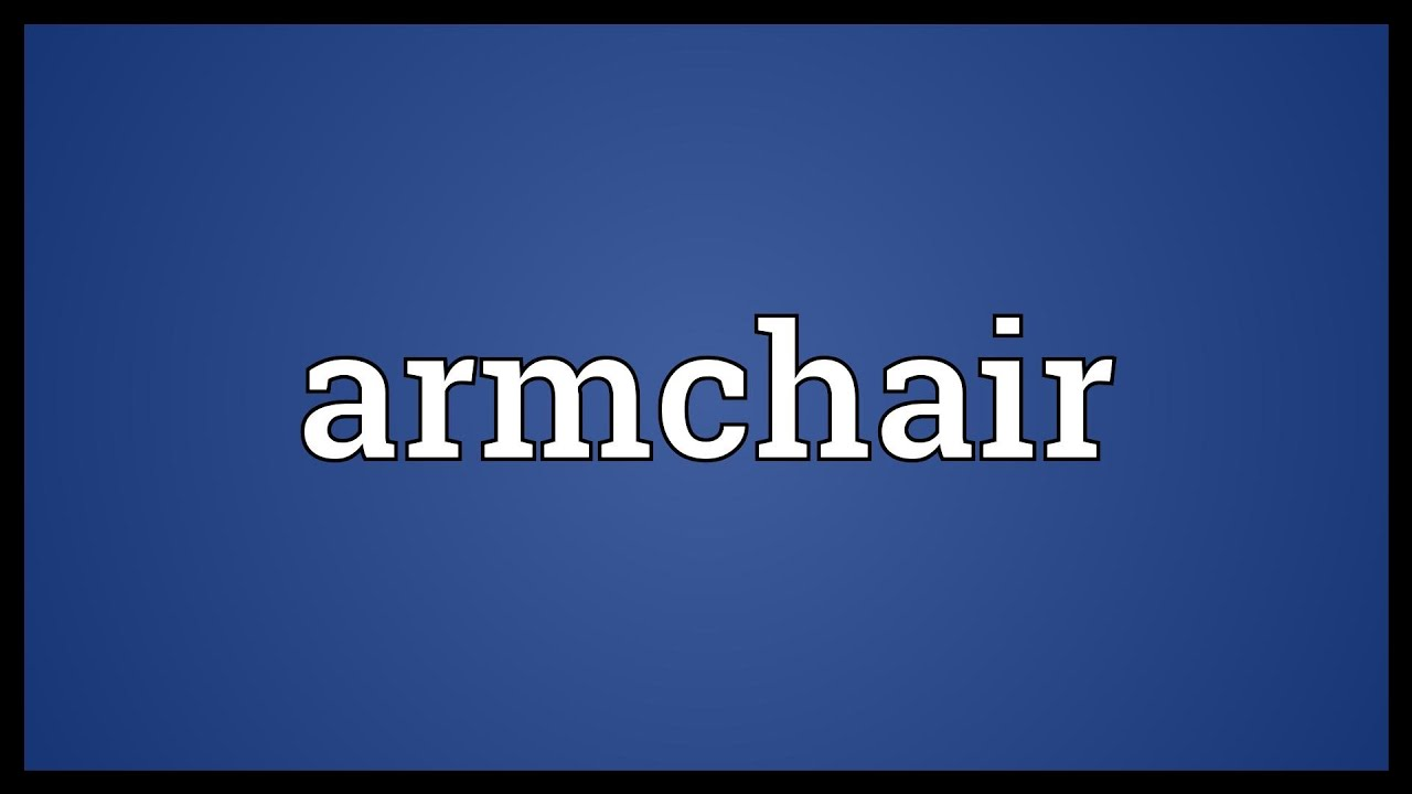 Armchair Meaning Desk Chair Ikea Youtube