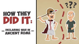 How They Did It  Declaring War in Ancient Rome