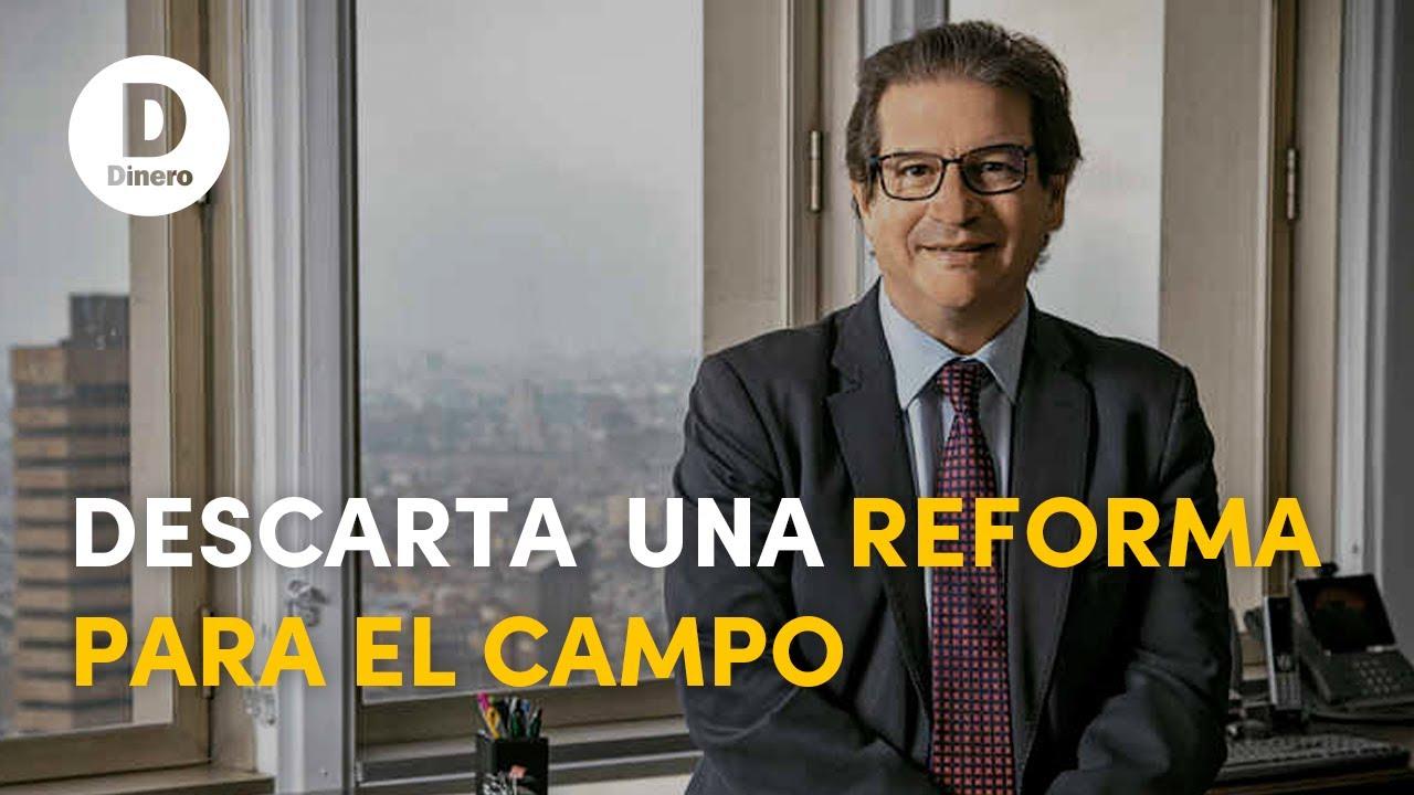 Minagricultura descarta una reforma para el campo | Revista Dinero