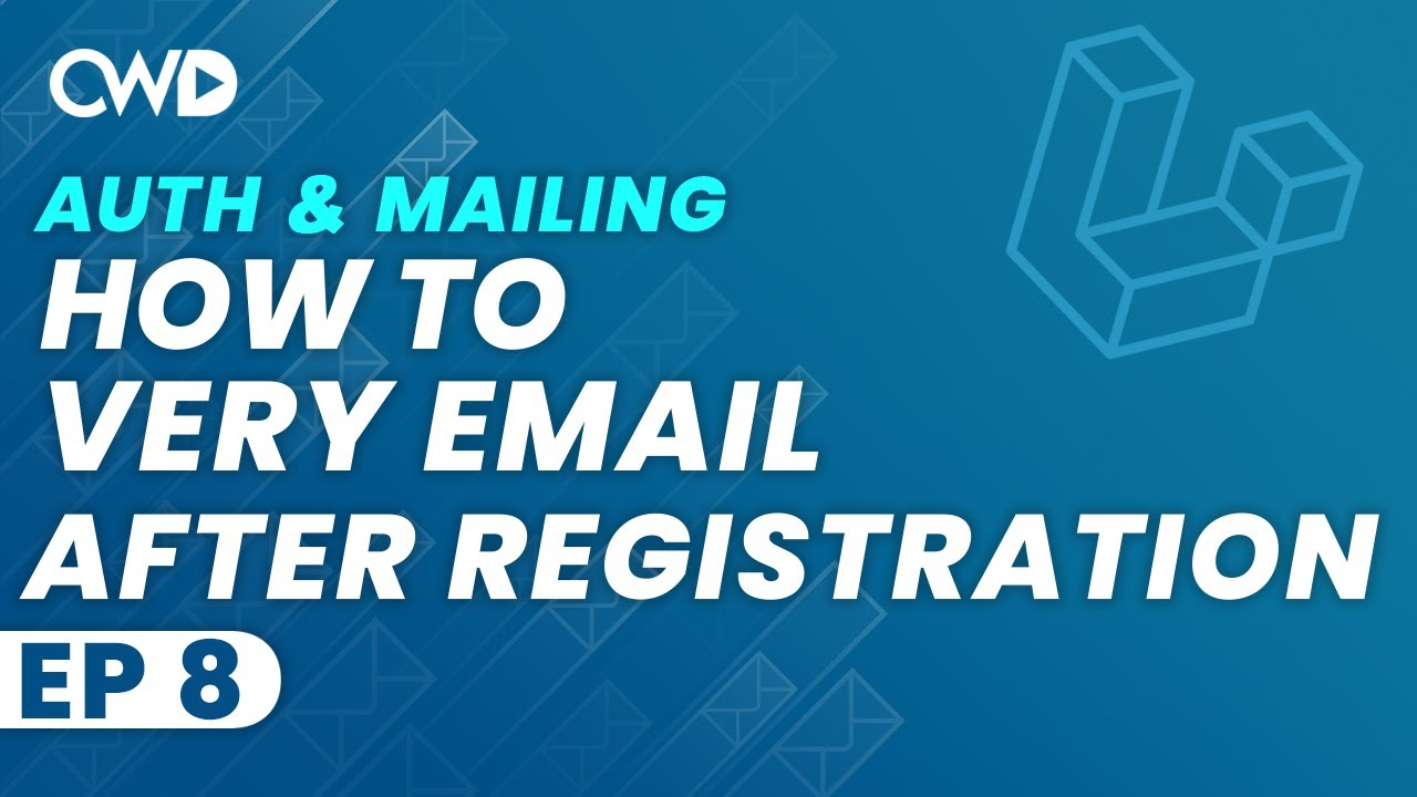 How To Verify Email After Registration   Email Verification   Laravel 8 Authentication & Mailing