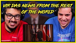 Vir Das Presents News From The Rest of The World Reaction Video | Stand Up Comedy | Discussion