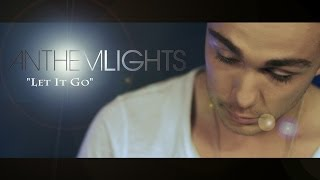 Let It Go - Frozen | Anthem Lights Cover