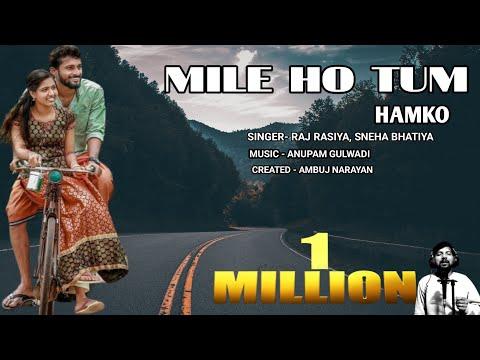Mile Ho Tum Humko || Neha Kakkar || Naye Tarane