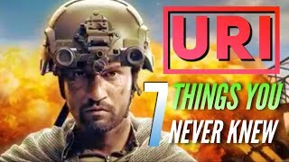 7 Things You Never Knew About URI | The Surgical Strike | Vicky Kaushal