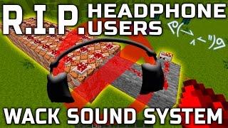 RIP Headphone Users ᕙ(◉‸◉‶)ᕗ Wack Minecraft Mod