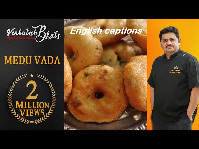 Venkatesh Bhat makes Medu Vada   crispy medu vada   ulundu vadai   medu vada recipe in mixie   vadai