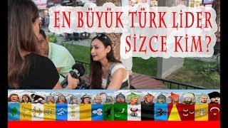 En Büyük Türk Lider Sizce Kim?