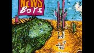 Newsboys - Hell is for Wimps - Stand Up for Jesus