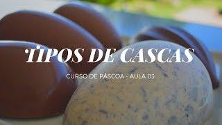 COMO FAZER TIPOS DE CASCAS DE OVO DE PASCOA - CURSO DE PASCOA