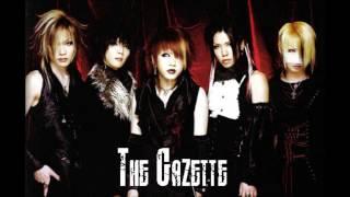 the GazettE - Akai Kodou