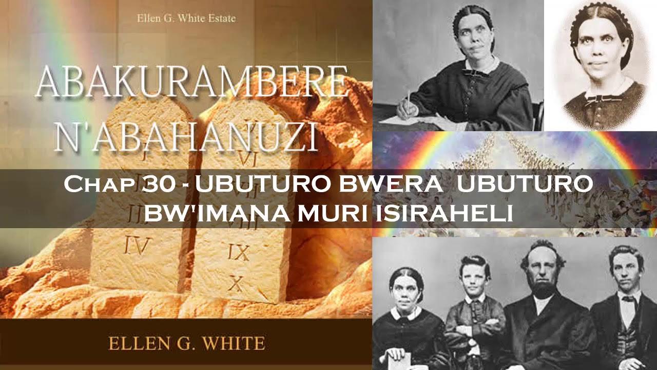 Abakurambere n'abahanuzi - Ep. 30 - UBUTURO BWERA  UBUTURO BW'IMANA MURI ISIRAHELI