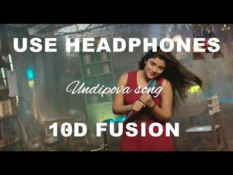Undipova Full Video Song    Savaari Songs    Shekar Chandra    Nandu, Priyanka Sharma  (10D fusion)
