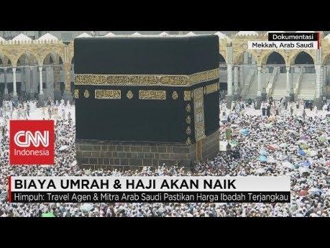 Arab Saudi Naikkan Pajak 5%, Biaya Haji & Umroh Akan Naik