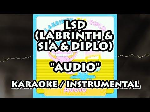LSD (LABRINTH, SIA, DIPLO) - AUDIO (KARAOKE / INSTRUMENTAL)
