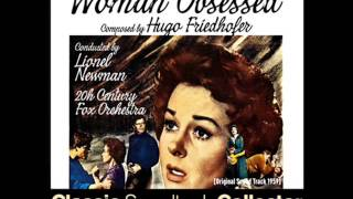Embrace and End Titles - Woman Obsessed (Ost) [1959]