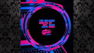 The Welderz - DigiWurly (Mark Reeve Remix) [SLEAZE RECORDS (UK)]