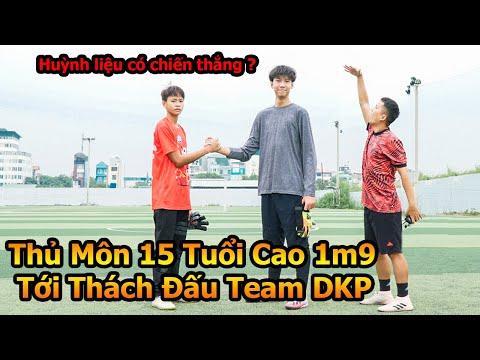 Xuất Hiện Thủ Môn 15 tuổi cao 1m9 Thử Thách bóng đá cả Team Đỗ Kim Phúc sút Penalty , Sút Phạt