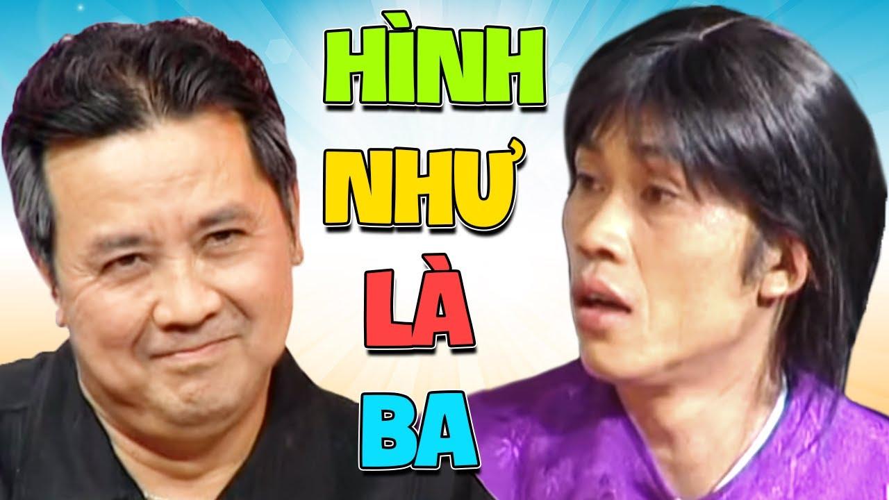 """Hài Kịch """" Hình Như Là Ba """" Hài Hoài Linh, Bảo Quốc, Việt Hương, Thuý Nga Hay Nhất"""