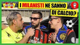 I Milanisti Conoscono le Regole del Calcio? - theShow