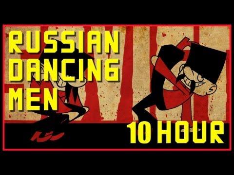 Russian Dancing Men | 10 Hours