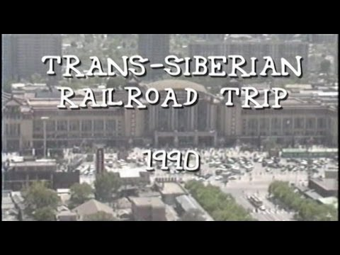 Trans Siberian Railroad - Beijing to Moscow 1990