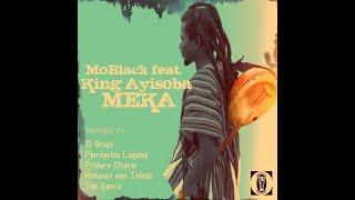 House 2013 - MoBlack feat King Ayisoba - Meka (Pierdavide Laganà Vers.)