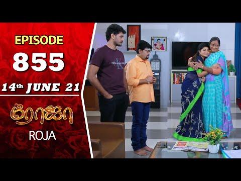 ROJA Serial   Episode 855   14th June 2021   Priyanka   Sibbu Suryan   Saregama TV Shows Tamil