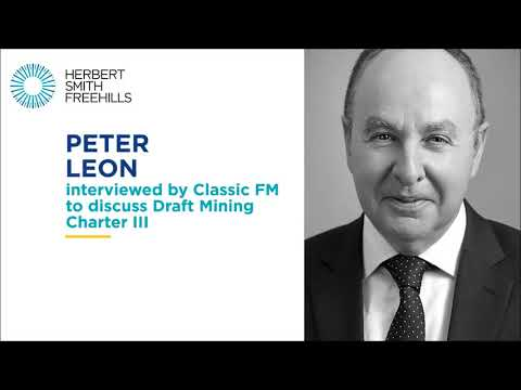 Peter Leon Interviewed By Classic FM To Discuss Draft Mining Charter III
