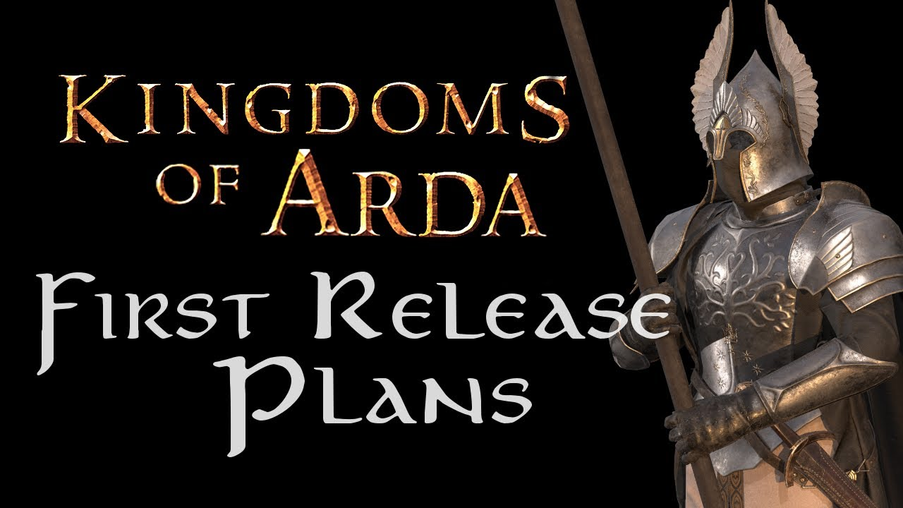 Kingdoms of Arda - First Release Plans & News - Lord of the Rings Mod for Bannerlord