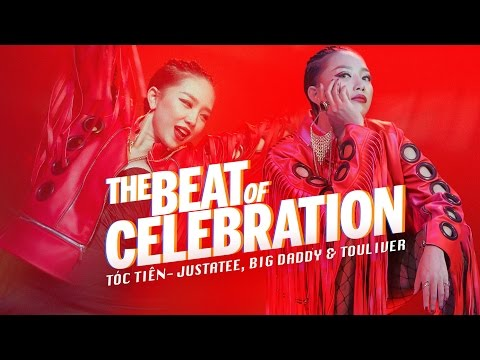Tóc Tiên - THE BEAT OF CELEBRATION ft. Big Daddy, JustaTee (Official MV)