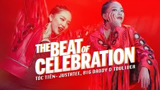 Смотреть клип Tóc Tiên - The Beat Of Celebration Ft. Big Daddy, Justatee