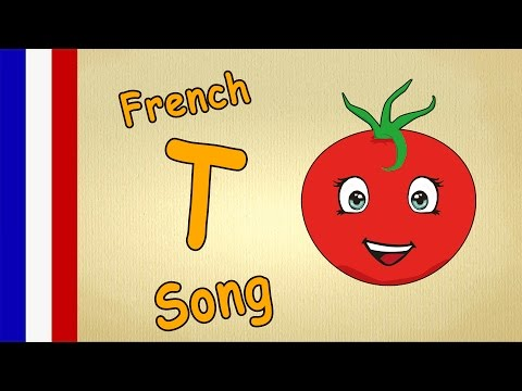 French Letter T  Learn The French ABC  ABC Song With Lyrics