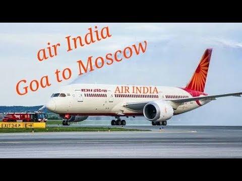 Air India Goa to Moscow