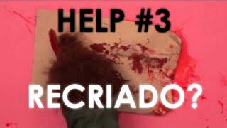 HELP #3 Recriado / Re-created (+ AVISO)