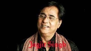Tamanna fir machal jaye agar tum milne aajao by Jagjit Singh