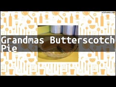 Recipe Grandmas Butterscotch Pie