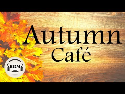 Relaxing Cafe Music - Bossa Nova & Jazz Instrumental Music F