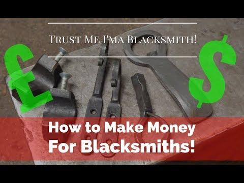 How to make Money as a Blacksmith! Small objects Big Return! Trust me I'ma Blacksmith!