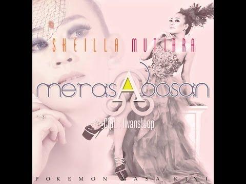 Sheilla Mutiara - Merasa Bosan