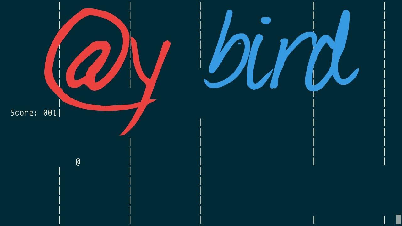 Y Bird Flappy Bird Ascii Clone Youtube
