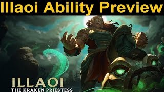 Illaoi the Kraken Priestess - New LoL Champion Ability Preview