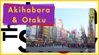 Akihabara and Otaku Culture Thumbnail