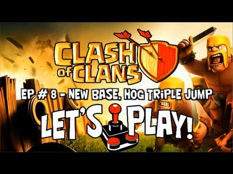 Clash of Clans Let's Play Episode #8 - (In HD) New Base, Hog Triple-wide Wall Jump