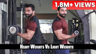 heavy vs light weight for - Fat Lose   Muscle Gain   PANGHAL FITNESS