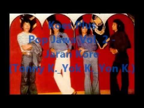 Koes Plus Pop Jawa Vol. 2 - Jaran Kore (Tonny K._Yok K._Yon K.)